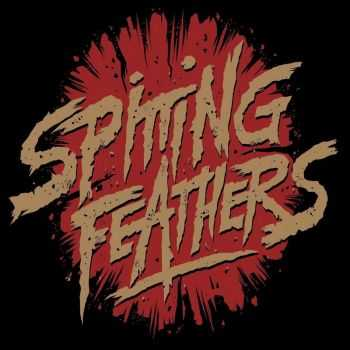 Spitting Feathers - Spitting Feathers (2016)