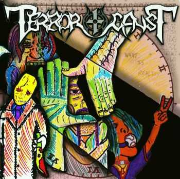 Terror-causT - What Is Reality [ep] (2016)