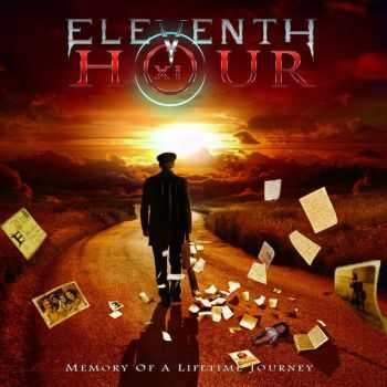 Eleventh Hour - Memory Of A Lifetime Journey (2016)