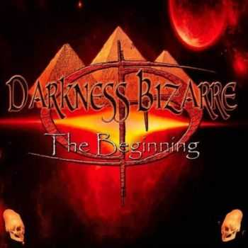 Darkness Bizarre - The Beginning (2015)