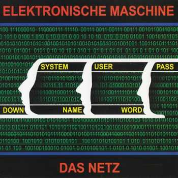 Elektronische Maschine - Das Netz 2003 (Lossless+MP3)