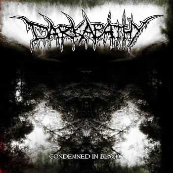 Darkapathy - Condemned In Black (2015)