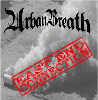 Urban Breath - Eastend Connection EP (2015)