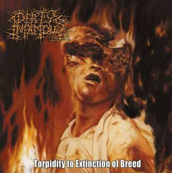 Dirty Infamous - Torpidity To Extinction Of Breed (EP) (Reissue) (2015)