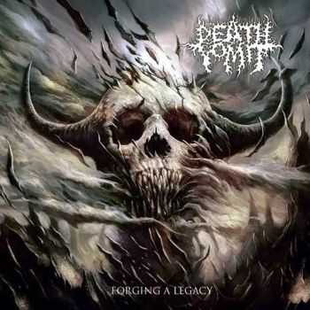 Death Vomit - Forging A Legacy (Reissue) (2015)