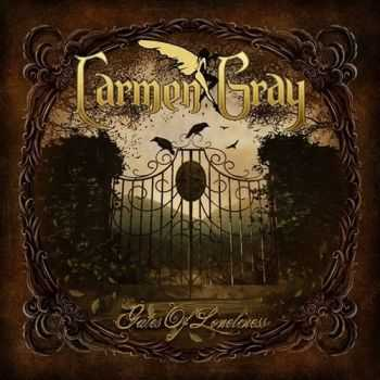 Carmen Gray - Gates Of Loneliness (2011) Lossless + mp3