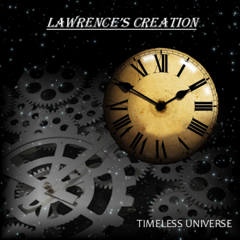 Lawrence's Creation - Timeless Universe (2016)