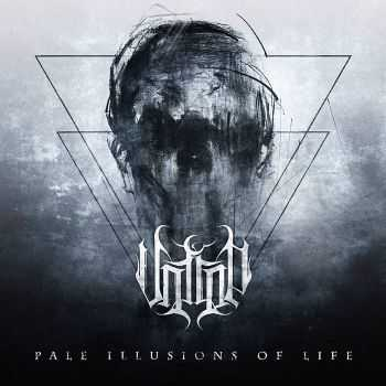 Untrop - Pale Illusions Of Life (2015)