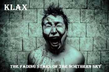KLAX - The fading stars of the Northern sky (2015)