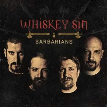 Whiskey Sin - Barbarians (2016)