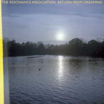 The Resonance Association - Return From Dreaming (2015)