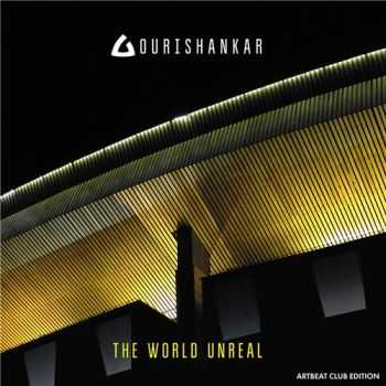 Gourishankar - The World Unreal (2016)