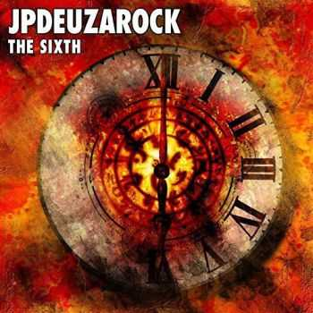 Jpdeuzarock - The Sixth (2016)