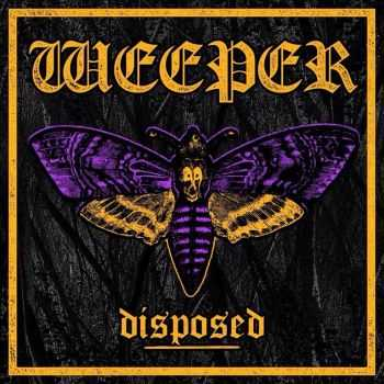 Weeper - Disposed [ep] (2015)
