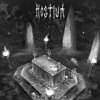 Hostium - The Bloodwine Of Satan (2016)