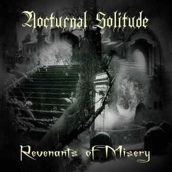 Nocturnal Solitude - Revenants Of Misery (2015)