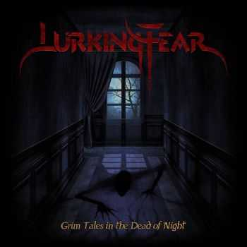 Lurking Fear - Grim Tales In The Dead Of Night [EP] (2016)