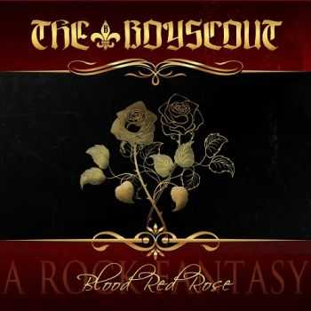 The Boyscout - Blood Red Rose; A Rock Fantasy (2015)