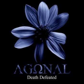 Agonal - Death Defeated (2016)
