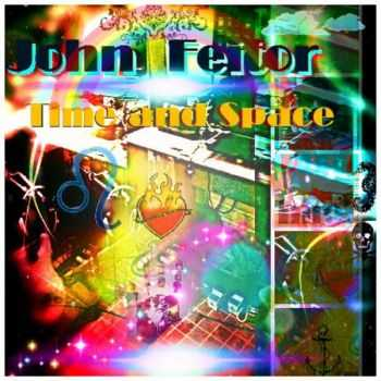 John Feitor - Time And Space (2016)