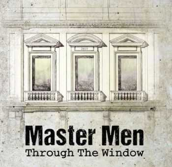 Master Men - Through The Window (2015)
