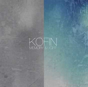 Kofin - Memory & Light (2016)