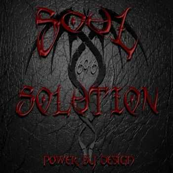 Soul Solution 696 - Power By Design (2016)