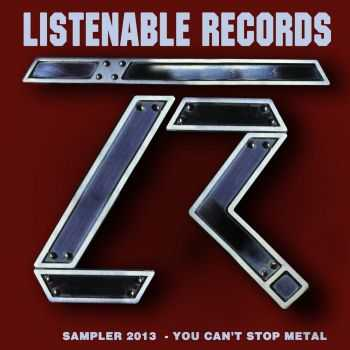 LISTENABLE RECORDS - Sampler Listenable Records - You can't stop Metal(2013)
