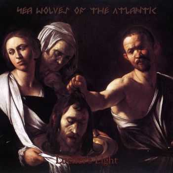 Sea Wolves of the Atlantic - Lucifer's Light [ep] (2015)