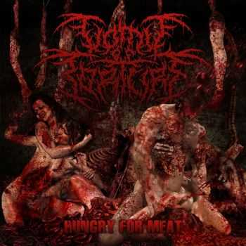 Vomit Of Torture - Hungry For Meat (2015)