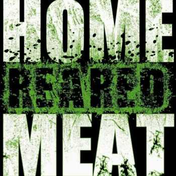 Home Reared Meat - Euthanasie Goreng (2014)