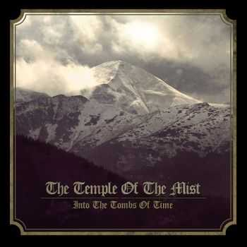Temple Of The Mist - Into The Tombs Of Time (2015)