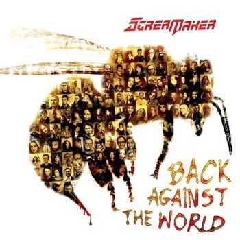 Scream Maker - Back Against The World (2016)