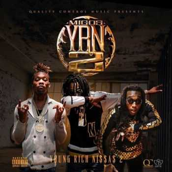 MIGOS - YOUNG RICH NIGGAS 2 (2016)
