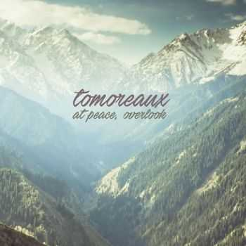 Tomoreaux - At Peace, Overlook (2016)