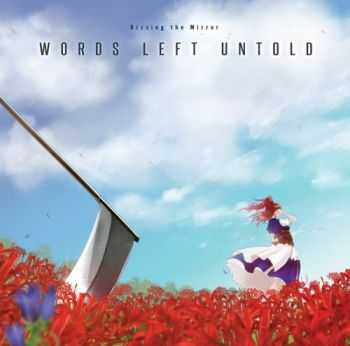 Kissing The Mirror - Words Left Untold (2015)
