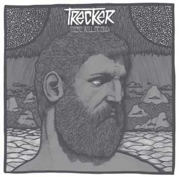 Trecker - There Will Be Mud (2016)