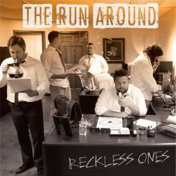 The Run Around - Reckless Ones (2016)