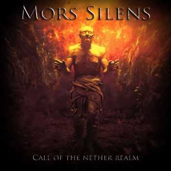Mors Silens - Call Of The Nether Realm (2016)