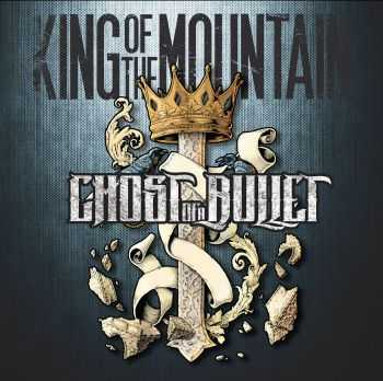 Ghost Of A Bullet - King of the Mountain [ep] (2015)