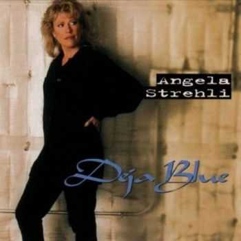 Angela Strehli - Deja Blue (1998) [Lossless+Mp3]
