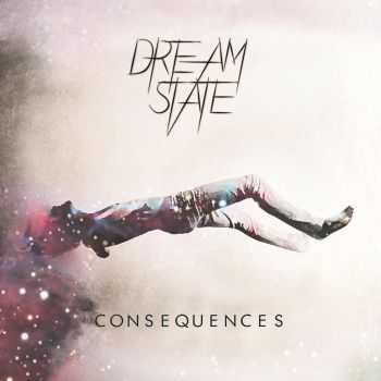 Dream State - Consequences (EP) (2015