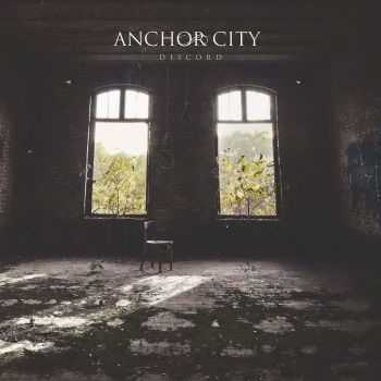 Anchor City - Discord (2016)