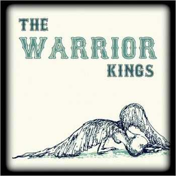 The Warrior Kings - Warrior King, Vol. 1 (Deluxe Edition) (2015)