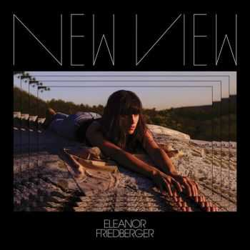 Eleanor Friedberger - Nеw Viеw (2016)