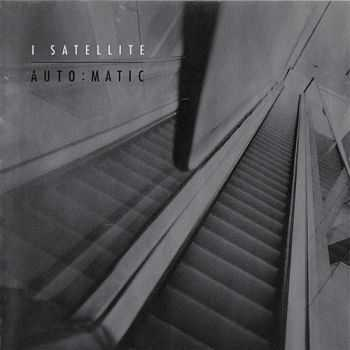 I Satellite - Auto..Matic (2003)