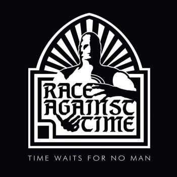 Race Against Time - Time Waits For No Man (Compilation) (2015)