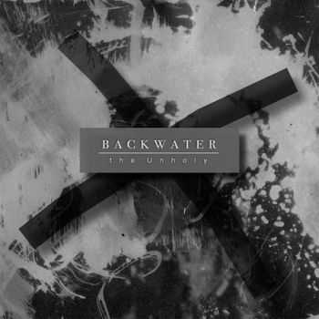 Backwater - The Unholy (2016)