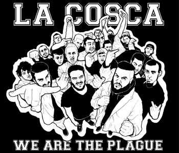La Cosca - we are the plague (2016)