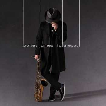 Boney James - Futuresoul (2015)